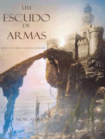 Um Escudo De Armas (Livro #8 Da Série: O Anel Do Feiticeiro)
