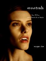 Encontrada (Livro 8 Da Série Diários De Um Vampiro)
