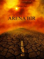 Arena Bir (Köletüccarları Üçlemesinin 1. Kitabı)