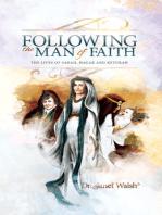 Following the Man of Faith