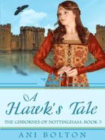 A Hawk's Tale (The Gisbornes of Nottingham, #3)