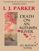 Death on an Autumn River (Akitada Mysteries, #9)