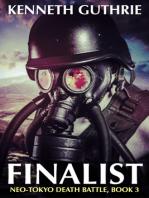 Finalist (Neo-Tokyo Death Battle, Book 3)