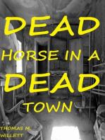 Dead Horse in a Dead Town