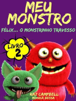 Meu Monstro - Livro 2 - Félix... O Monstrinho Travesso