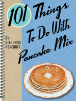 101 Things to do With Pancake Mix