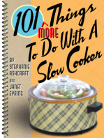 101 More Things to do with a Slow Cooker