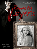 Beneath Layers Book Three of the Layers Series