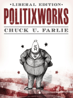 Politixworks (Liberal Edition)