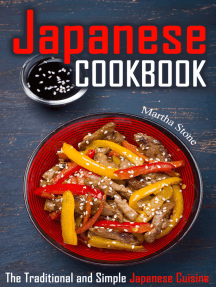 Japanese Cookbook: The Traditional and Simple Japanese Cuisine