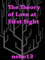 The Theory of Love at First Sight