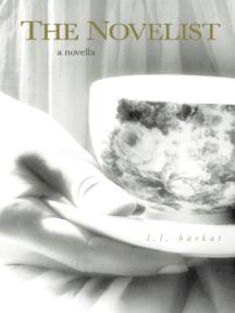 The Novelist: A Novella