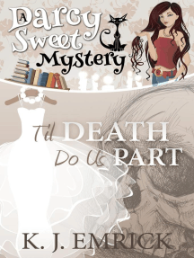Til Death Do Us Part: Darcy Sweet Mystery, #16