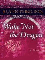 Wake Not the Dragon