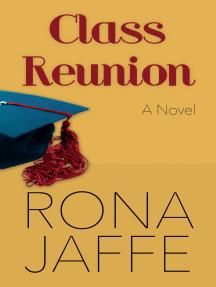 Class Reunion: A Novel