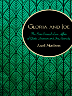 Gloria and Joe: The Star-Crossed Love Affair of Gloria Swanson and Joe Kennedy