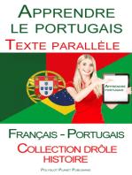 Apprendre le portugais - Texte parallèle (Français - Portugais) Collection drôle histoire