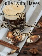 The Belgian Chocolate Remedy