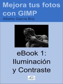 Iluminación y Contraste: Mejora tus fotos con GIMP, #1