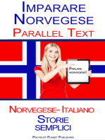 Imparare Norvegese - Parallel Text (Italiano - Norvegese) Storie semplici