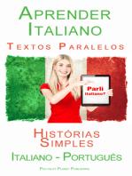 Aprender Italiano - Textos Paralelos (Português - Italiano) Histórias Simples