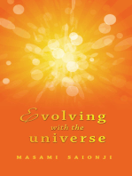 Evolving with the Universe