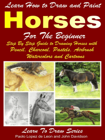 Learn How to Draw and Paint Horses for Beginners