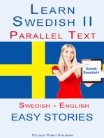 Learn Swedish II - Parallel Text - Easy Stories (Swedish - English)