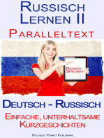 Russisch Lernen II - Paralleltext Einfache, unterhaltsame Kurzgeschichten (Deutsch - Russisch)