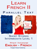 Learn French II - Parallel Text - Intermediate Level 1 - Short Stories (English - French) Bilingual