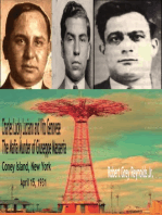 Charles Lucky Luciano and Vito Genovese The Mafia Murder of Giuseppe Masseria Coney Island, New York April 15, 1931
