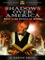 Shadows Over America, Book 1