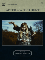 After the Witch Hunt
