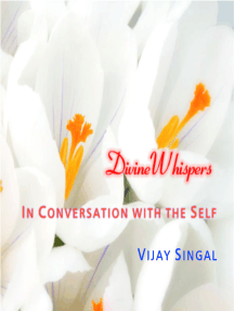 Divine Whispers: In Conversation With The Self