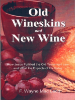Old Wineskins and New Wine
