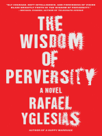 The Wisdom of Perversity