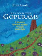 Beyond The Gopurams: A Woman's Spiritual Journey Through South India