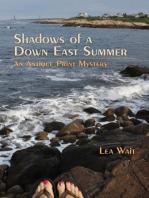 Shadows of a Down East Summer
