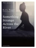 Something Strange Across the River
