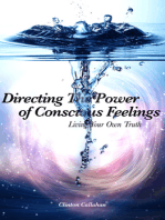Directing The Power of Conscious Feelings