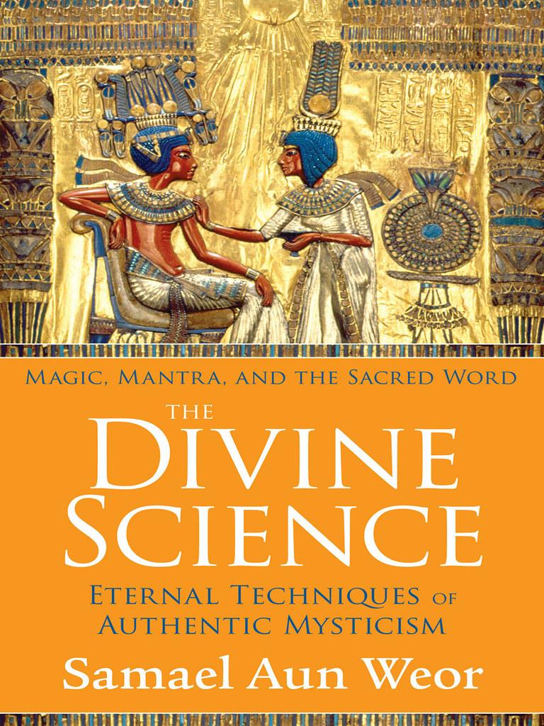 The Divine Science by Samael Aun Weor - Read Online