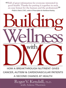 Building Wellness with DMG by Ph D , Roger V  Kendall, and Adena Therrien -  Book - Read Online