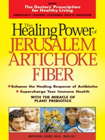The Healing Power of Jerusalem Artichoke Powder