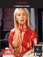 Carmilla & True Story Of A Vampire