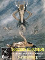 Sorcery In Poitou: Two Satanic Essays: Gilles de Rais and Felicen Rops