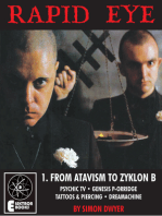 Rapid Eye 1: From Atavism To Zyklon B