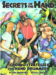 Secrets of the Hand: Soloing Strategies for Hand Drummers
