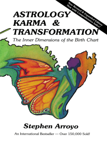 Astrology, Karma & Transformation by Stephen Arroyo and Pacia Ryneal - Read  Online