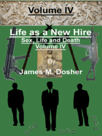 Life as a New Hire, Sex, Life and Death, Volume IV