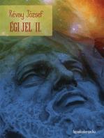 Égi jel II. kötet